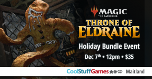 Magic: the Gathering Throne of Eldraine Holiday Bundle Tournament @ Cool Stuff Games - Maitland | Maitland | Florida | United States