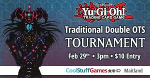 Yu-Gi-Oh Traditional Double OTS  Tournament @ Maitland | Florida | United States