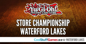 Yu-Gi-Oh! - March Store Championship @ CoolStuffGames - Waterford | Orlando | Florida | United States