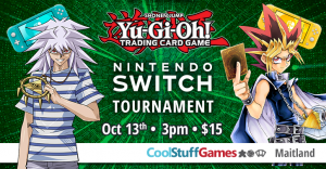 Yu-Gi-Oh! Win-A-Nintendo Switch Lite Tournament @ Cool Stuff Games - Maitland | Maitland | Florida | United States