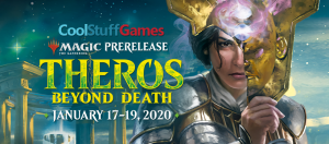 1/18 Magic: the Gathering Theros Beyond Death 6PM Prerelease