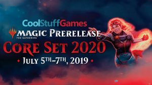 7/5 Magic: the Gathering Core Set 2020 3PM Prerelease @ Cool Stuff Games - Miami