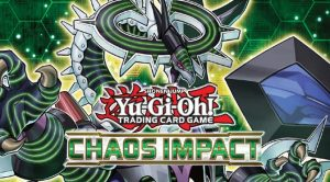 Yu-Gi-Oh! Chaos Impact Sneak Peek @ Cool Stuff Games South Orlando