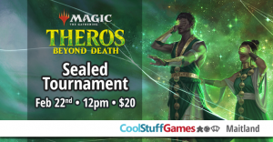 Theros Beyond Death Sealed Tournament @ Cool Stuff Games - Maitland