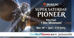 Magic, The Gathering: Super Saturday Pioneer
