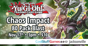 Yu-Gi-Oh: Chaos Impact 80 Pack Blast