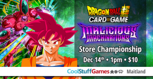 Malicious Machinations Store Championship @ Cool Stuff Games - Maitland