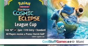 Pokémon: Cosmic Eclipse League Cup @ Cool Stuff Games - Miami
