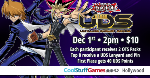 Yu-Gi-Oh! Winter UDS Qualifier @ Cool Stuff Games - Hollywood