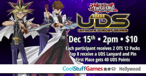 Yu-Gi-Oh! Winter UDS Qualifier @ Cool Stuff Games - Hollywood