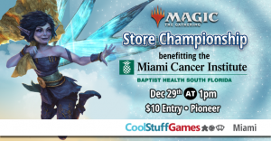 Magic: the Gathering Store Championship benefiting the Miami Cancer Institute @ Cool Stuff Games - Miami