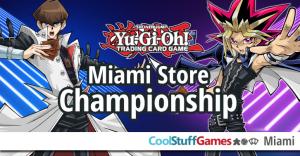 Yu-Gi-Oh! CoolStuffGames Store Championship @ Cool Stuff Games - Miami
