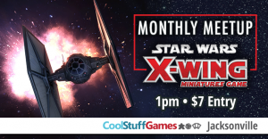 Star Wars: X-Wing Monthly Meetup