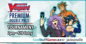Cardfight!! Vanguard Premium Double Prize Tournament