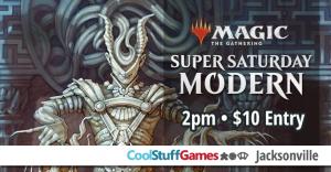 Magic, The Gathering: Super Saturday Modern