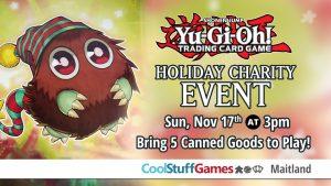 Yu-Gi-Oh! TCG Holiday Charity Event @ Cool Stuff Games - Maitland | Maitland | Florida | United States