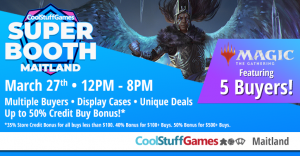 Cool Stuff Games Maitland MTG Super Booth @ Cool Stuff Games - Maitland