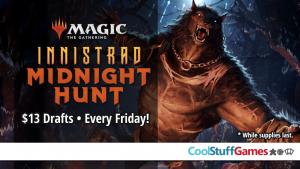 MTG: Friday Night Weekly Drafts (Innistrad: Midnight Hunt) @ Cool Stuff Games Maitland